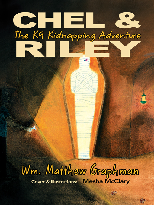 Chel & Riley K9 Kidnapping Adventure