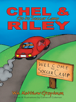 Chel & Riley Go to Soccer Camp