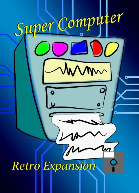 Super Computer Retro Expansion